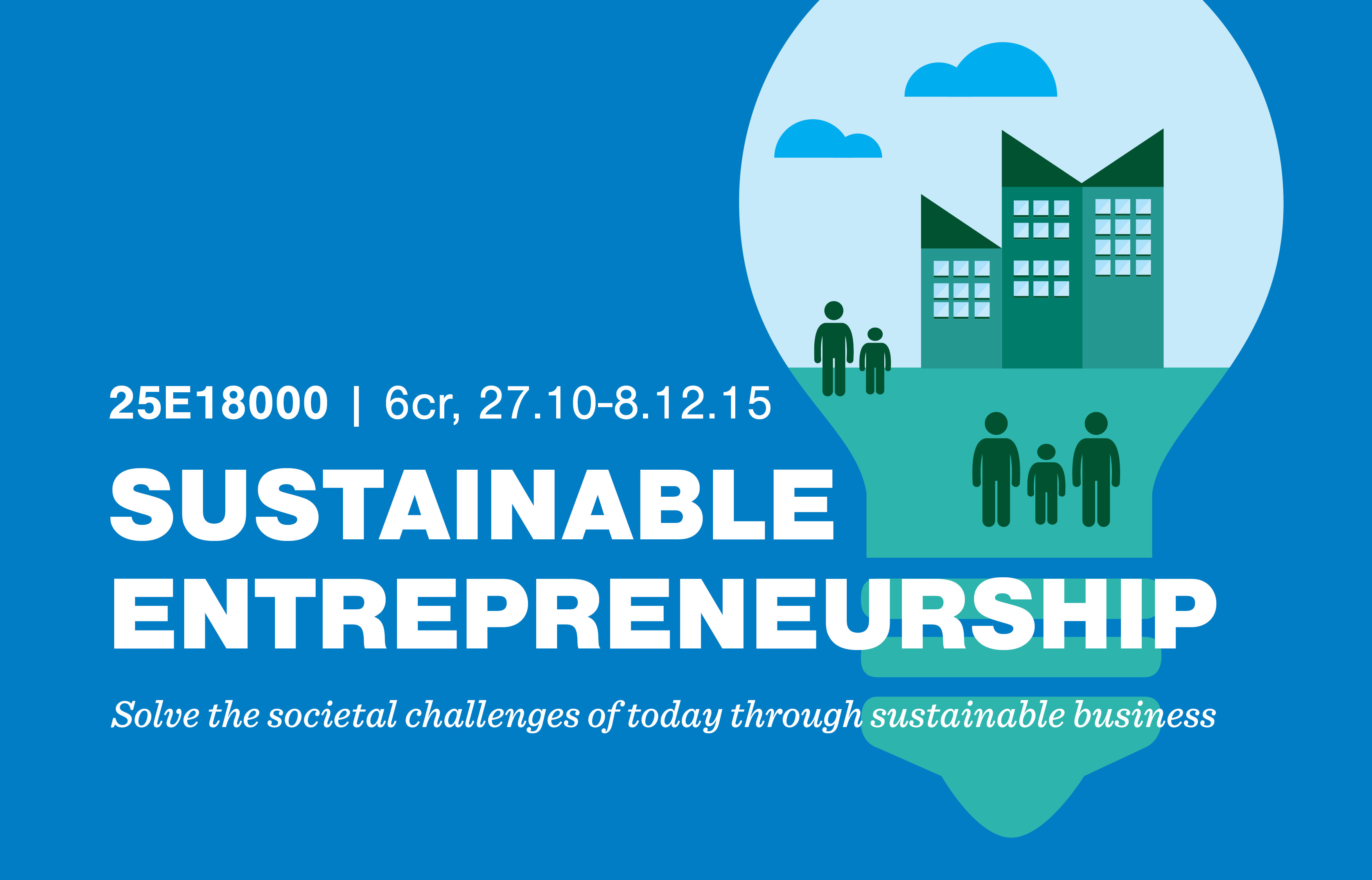Solve the societal challenges of today through sustainable business in the Sustainable ...